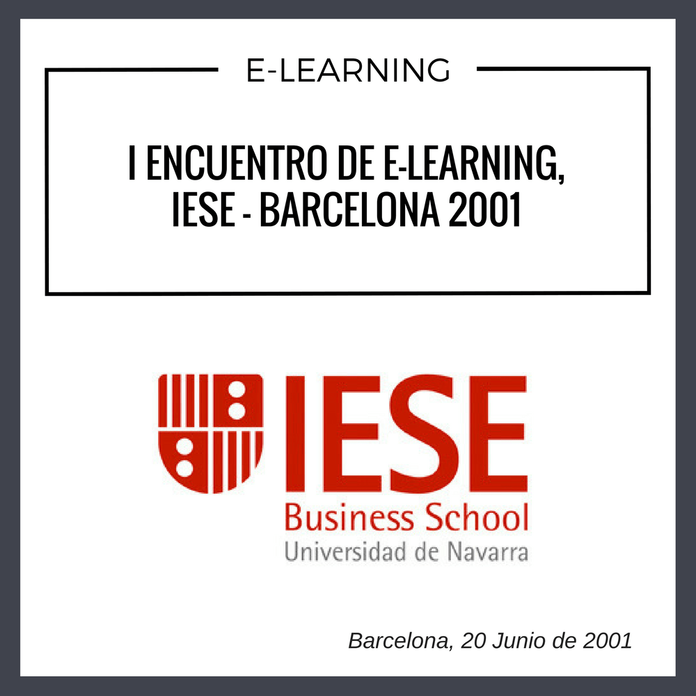 I ENCUENTRO DE ELEARNING IESE BARCELONA 2001